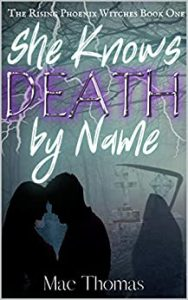 She Knows Death by Name by Mae Thomas