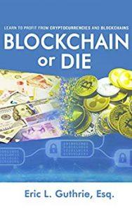 Blockchain or Die