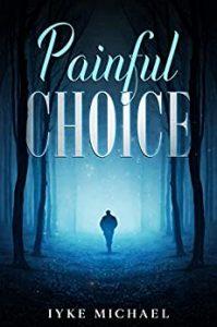 Painful Choice
