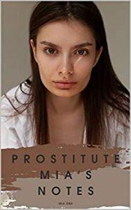 Prostitute Mia's Notes