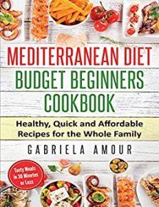 Mediterranean Diet Budget Beginners