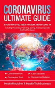 Coronavirus Ultimate Guide