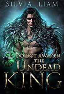 DO NOT AWAKEN THE UNDEAD KING